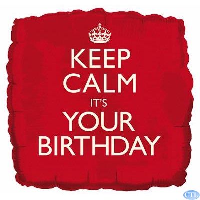 Keep Calm It's Your Birthday 18 Inch Foil