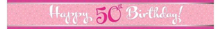 Perfectly Pink 50th Birthday 9ft Foil Banner