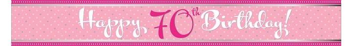 Perfectly Pink 70th Birthday 9ft Foil Banner