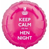 Keep Calm It's My Hen Night 18 Inch Foil