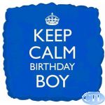 Keep Calm Birthday Boy 18 Inch Foil