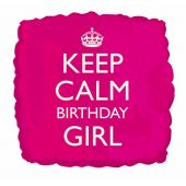 Keep Calm Birthday Girl 18 Inch Foil