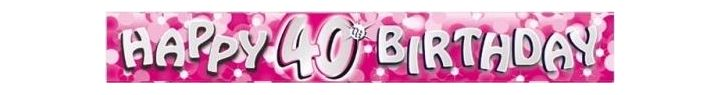 Sparkle Pink 40th 9ft Foil Banner