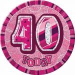 Pink Glitz 40th 6 Inch Badge