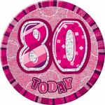 6 Inch Pink Glitz 80th Badge