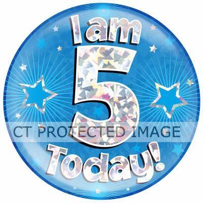6 Inch I Am 5 Today Blue Jumbo Badge